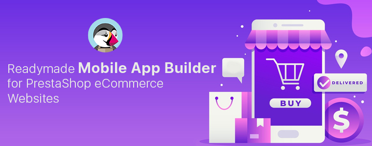 Readymade-Mobile-App-Builder-for-PrestaShop-eCommerce-Websites