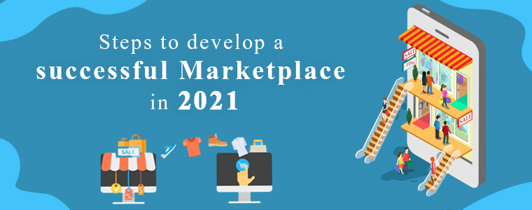 (1)Steps-to-develop-a-successful-marketplace-on-in-2021