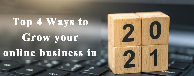 Ways-to-grow-online-business-in-2021
