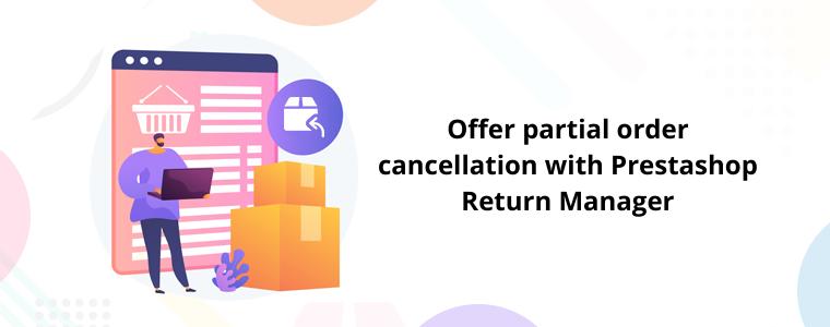 Offer partial order cancellation with Prestashop Return Manager